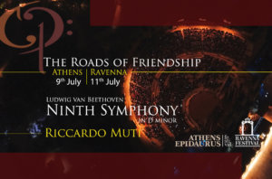 The Roads of Friendship<br/>Beethoven's Ninth Symphony<br/>Riccardo Muti, Athens