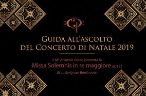 Guida all'ascolto del Concerto di Natale<br>Missa Solemnis di L.v. Beethoven