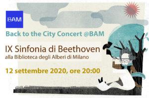 Back to the City Concert @BAM<br/>La IX di Beethoven a Milano